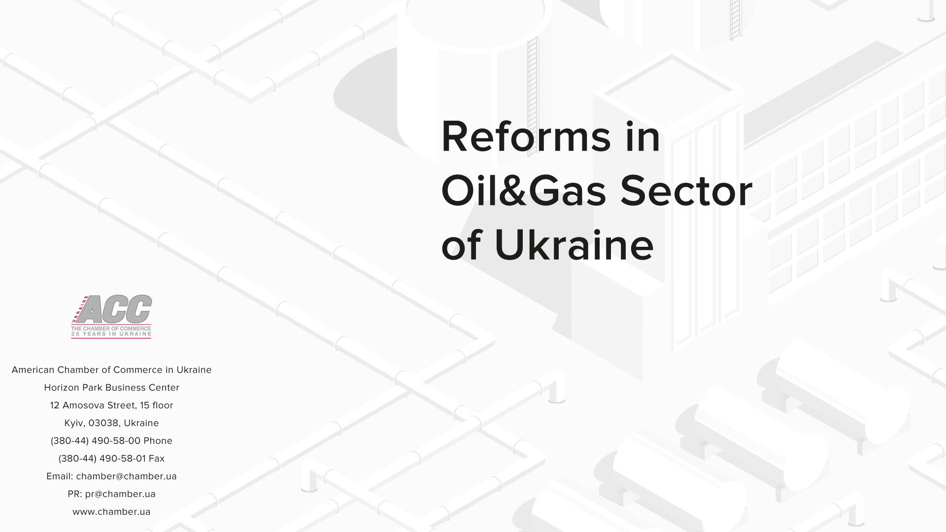 """Third Edition of the Chamber White Paper """"Reforms in Oil&Gas Sector of Ukraine"""""""