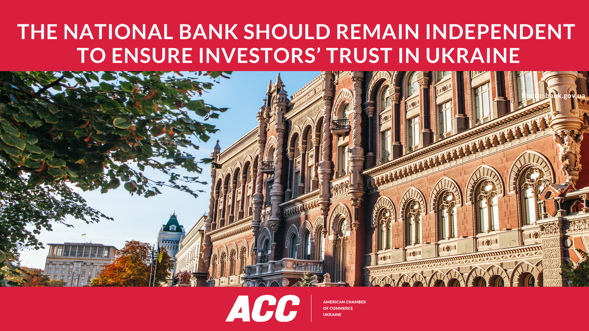 The National Bank Should Remain Independent to Ensure Investors' Trust in Ukraine