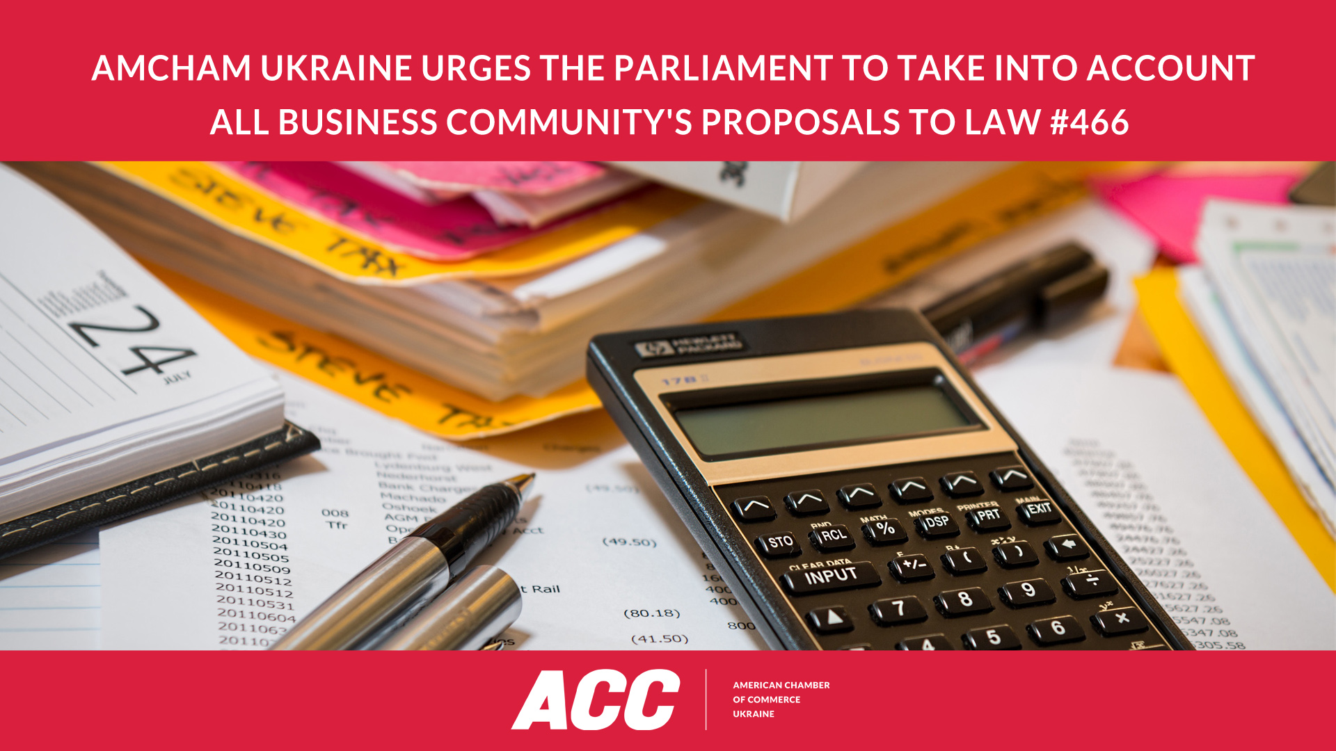 The American Chamber of Commerce in Ukraine Urges the Parliament to Take into Account All Business Community's Proposals to Law #466