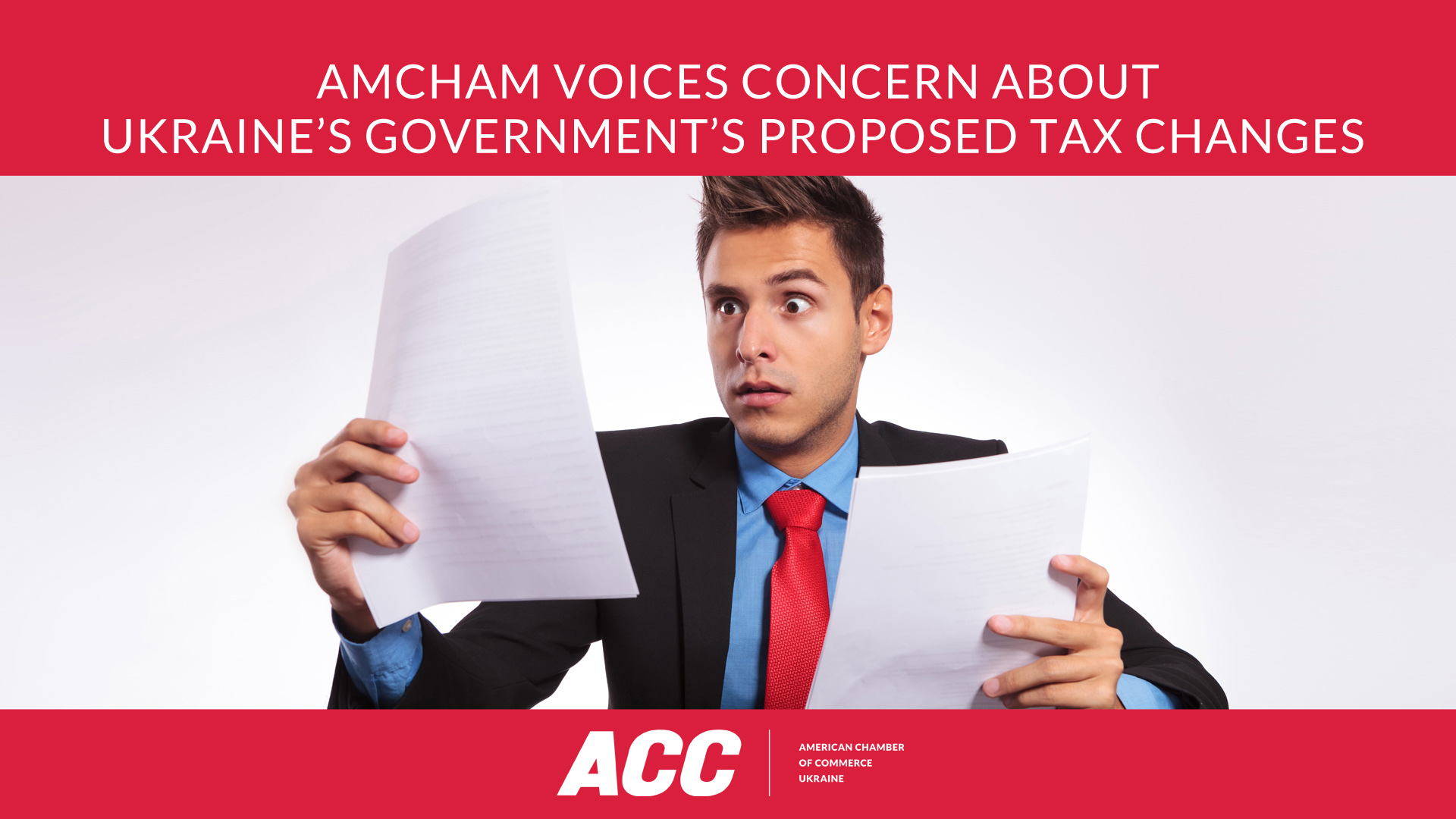 AmCham Voices Concern about Ukraine's Government's Proposed Tax Changes