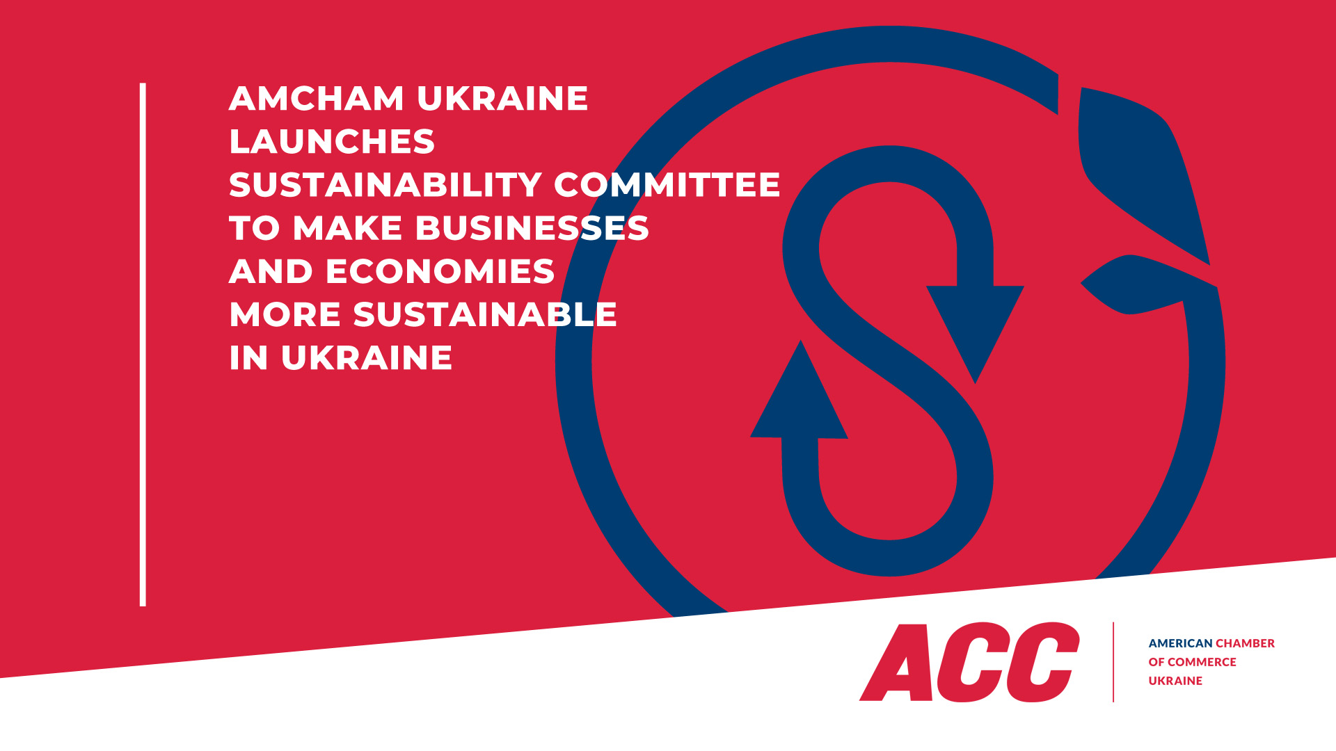 AmCham Ukraine Launches Sustainability Committee to Make Businesses and Economies More Sustainable in Ukraine