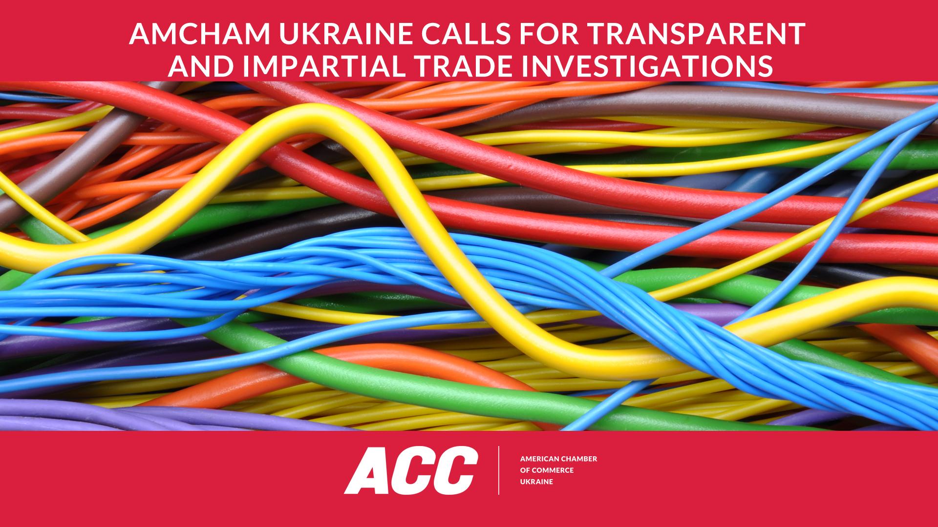 AmCham Ukraine Calls for Transparent and Impartial Trade Investigations