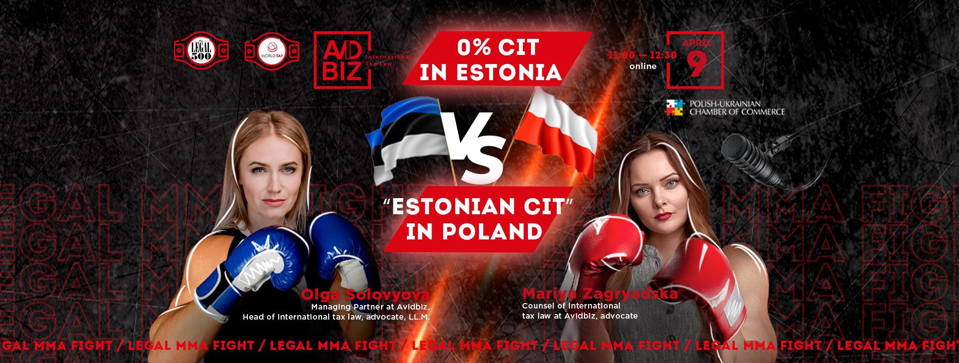Legal MMA Fight: 0%  CIT in Estonia vs. «Estonian CIT» in Poland