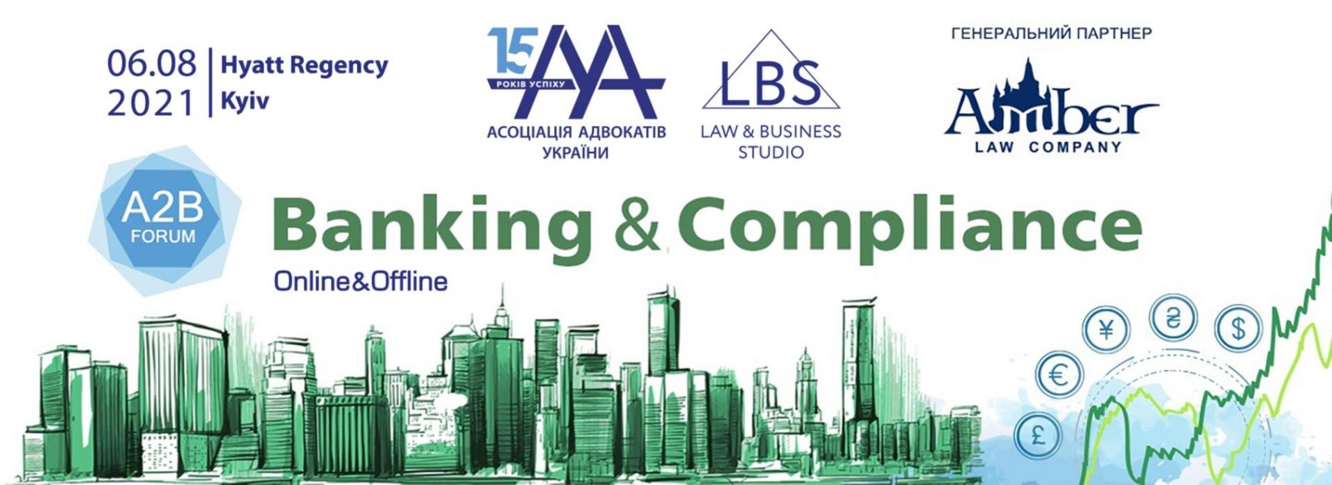 Banking & Compliance 2021 A2B Forum