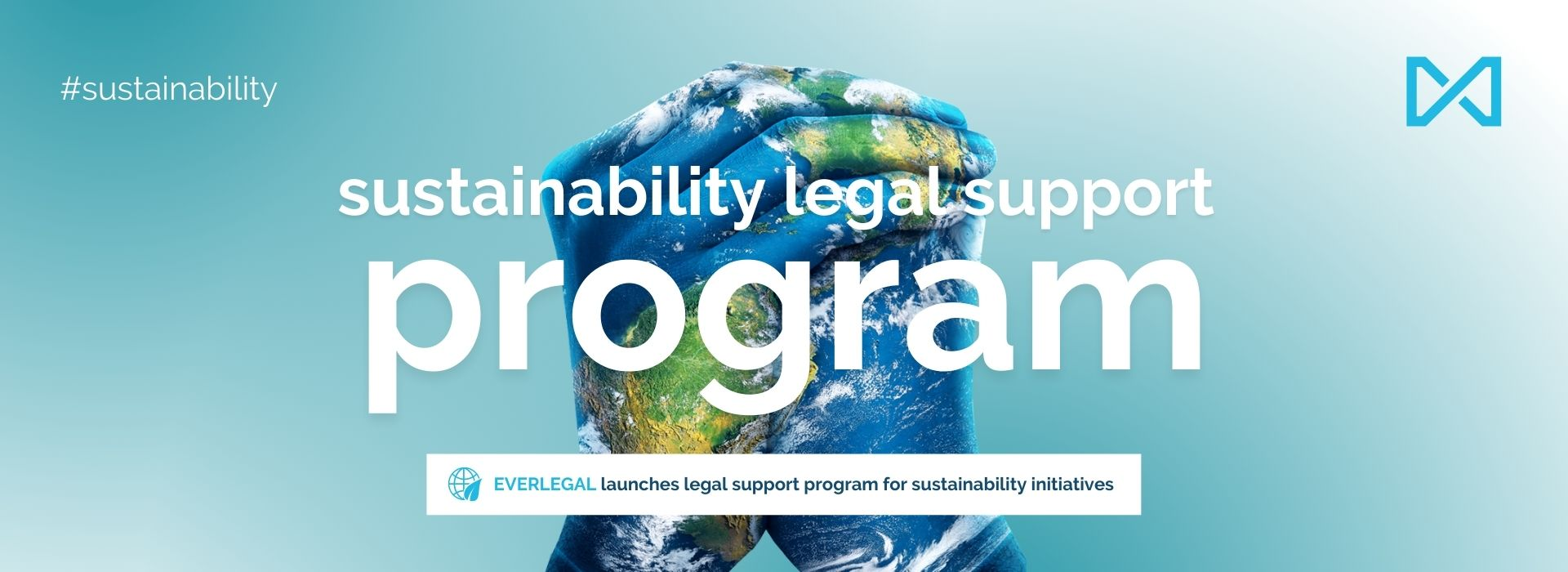 EVERLEGAL Launches Legal Support Program for Sustainability Initiatives